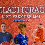 """MLADI IGRAČI: 12 igrača je dobilo ozbiljniju minutažu u 3.kolu """"Premijerke"""""""